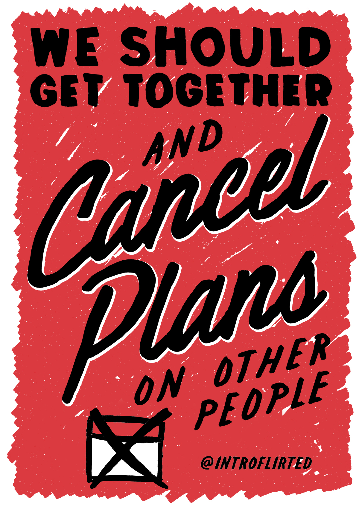 Introflirted #9 Cancel Plans by Josh Higgins